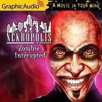 Zombie Interrupted [Dramatized Adaptation] - Tim Waggoner