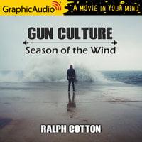 Season of the Wind [Dramatized Adaptation] - Ralph Cotton