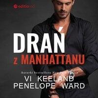 Drań z Manhattanu - Penelope Ward, Vi Keeland