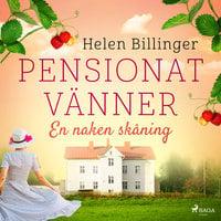 Pensionat vänner – En naken skåning - Helen Billinger