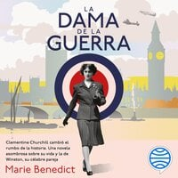 La dama de la guerra - Marie Benedict