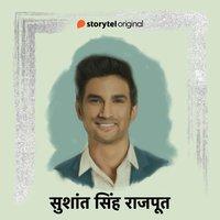 Sushant Singh Rajput - Harshit Gupta, Ankit Khandelwal