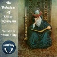 The Rubaiyat of Omar Khayyam - Omar Khayyam