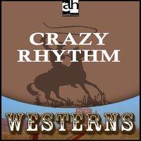 Crazy Rhythm - Max Brand