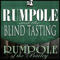 Rumpole and the Blind Tasting - John Mortimer