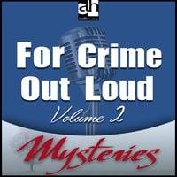 For Crime Out Loud #2 - Robert J. Randisi