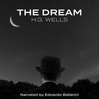 The Dream - H.G. Wells