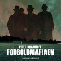 Fodboldmafiaen - Peter Kramhøft