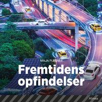 Fremtidens opfindelser - Maja Plesner