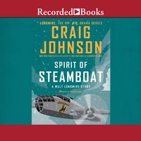 "Spirit of Steamboat ""International Edition"" - Craig Johnson"