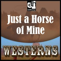 Just a Horse of Mine - Alan LeMay