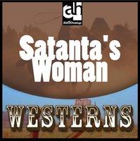 Satanta's Woman: Part 1 - Cynthia Haselhoff