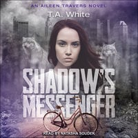 Shadow's Messenger - T.A. White