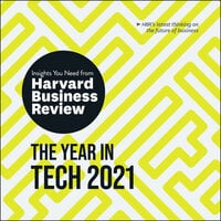 The Year in Tech, 2021: The Insights You Need from Harvard Business Review - Harvard Business Review