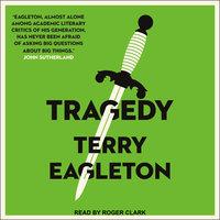 Tragedy - Terry Eagleton