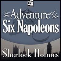 The Adventure of the Six Napoleons - Sir Arthur Conan Doyle