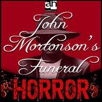 John Mortonson's Funeral - Ambrose Bierce