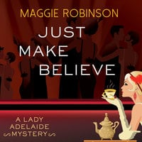Just Make Believe - Maggie Robinson