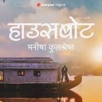 Houseboat - Manisha Kulshrestha
