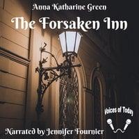 The Forsaken Inn - Anna Katharine Green