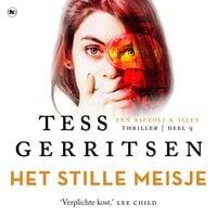 Het stille meisje - Tess Gerritsen