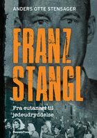 Franz Stangl - Anders Otte Stensager