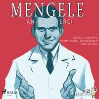 Mengele – anioł śmierci - Lucas Hugo Pavetto