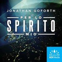 Per lo Spirito Mio - Jonathan Goforth