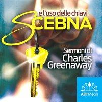 Scebna e l'uso delle chiavi - Charles E. Greenaway