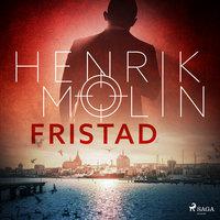 Fristad - Henrik Molin