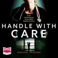 Handle With Care - Rachael Hearson