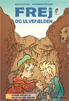 Frej og ulvefælden - Kåre Bluitgen