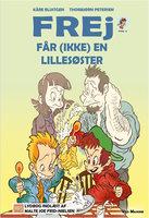 Frej får (ikke) en lillesøster - Kåre Bluitgen
