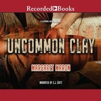 Uncommon Clay - Margaret Maron
