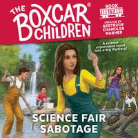 Science Fair Sabotage - Gertrude Chandler Warner