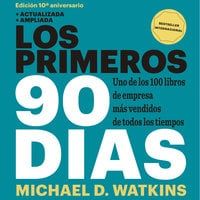 Los primeros 90 días - Michael D. Watkins