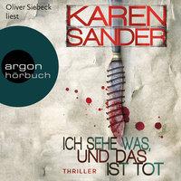 Ich sehe was, und das ist tot - Karen Sander