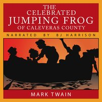 The Celebrated Jumping Frog of Caleveras County - Mark Twain