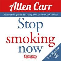 Stop Smoking Now - Allen Carr