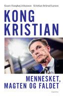 Kong Kristian - Kristian Brårud Larsen, Kaare Hanghøj Johansen
