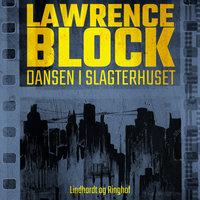 Dansen i slagtehuset - Lawrence Block