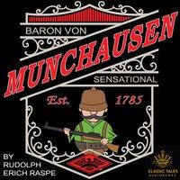 The Sensational Baron Munchausen - Rudolph Erich Raspe