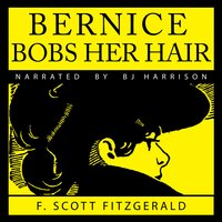 Bernice Bobs Her Hair - F. Scott Fitzgerald
