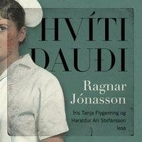 Hvítidauði - Ragnar Jónasson