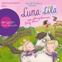 Luna-Lila: Der allergeheimste Pony-Plan - Friedbert Stohner, Anu Stohner