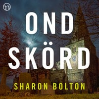 Ond skörd - Sharon Bolton