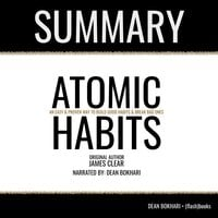 Atomic Habits by James Clear - Book Summary - Flashbooks