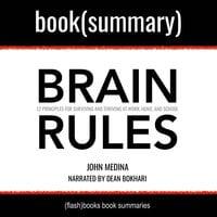 Brain Rules by John Medina - Book Summary - Flashbooks