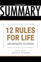 12 Rules for Life by Jordan B. Peterson - Book Summary - Flashbooks