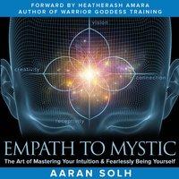 Empath to Mystic - Aaran Solh